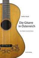 Stefan Hackl: Die Gitarre in Österreich