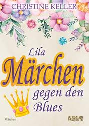 Lila Märchen gegen den Blues