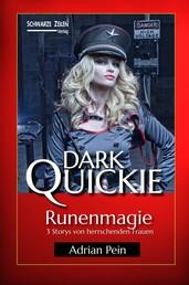 Runenmagie - 3 Storys von herrschenden Frauen