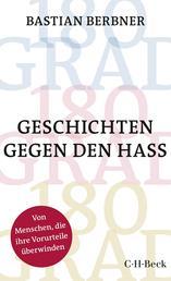 180 GRAD - Geschichten gegen den Hass