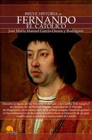 José María Manuel García-Osuna Rodríguez: Breve historia de Fernando el Católico