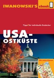 USA-Ostküste - Reiseführer von Iwanowski - Individualreiseführer mit vielen Detail-Karten und Karten-Download