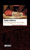 Frank Kurella: Das Pergament des Todes ★★★★