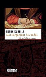 Das Pergament des Todes - Historischer Kriminalroman
