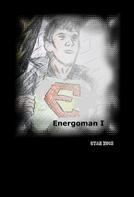 Stan Zuch: Energoman I