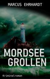 Mordseegrollen - Ostfrieslandkrimi