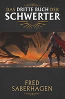 Fred Saberhagen: Das dritte Buch der Schwerter ★★★★