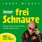 Larry Winget: Immer frei Schnauze ★★