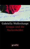 Gabriella Wollenhaupt: Grappa und die Nackenbeißer ★★★★