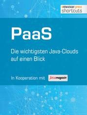 PaaS - Die wichtigsten Java Clouds auf einen Blick - Die wichtigsten Java Clouds auf einen Blick