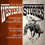 Western Stories: Geschichten aus dem Wilden Westen 1 - Ein Fremder in der Stadt, Das Idyll von Red Gulch