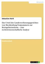 Das Urteil des Landesverfassungsgerichtes von Mecklenburg-Vorpommern zur Kreisgebietsreform – eine rechtswissenschaftliche Analyse
