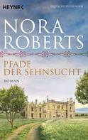 Nora Roberts: Pfade der Sehnsucht ★★★★
