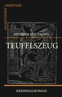 Heinrich Peuckmann: Teufelszeug ★★★★