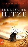 Ulrich Brandt: Iberische Hitze ★★★