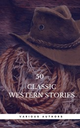 50 Classic Western Stories You Should Read (Book Center) - The Last Of The Mohicans, The Log Of A Cowboy, Riders of the Purple Sage, Cabin Fever, Black Jack...