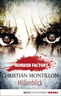 Christian Montillon: Horror Factory - Höllenblick ★★★★