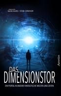 T. S. Orgel: Das Dimensionstor: Ein Portal in andere fantastische Welten und Zeiten ★★