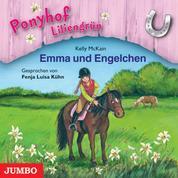 Ponyhof Liliengrün. Emma und Engelchen