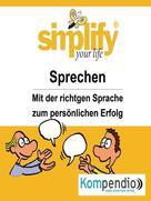 Ruth Drost-Hüttl: simplify your life -einfacher und glücklicher leben ★★★
