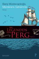 Barış Müstecaplıoğlu: Die Legenden von Perg 2 - Merderans Geheimnis ★★★★