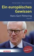 Michael Gehler: Ein europäisches Gewissen