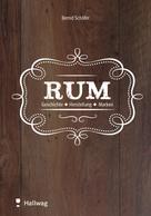 Bernhard Schäfer: Rum