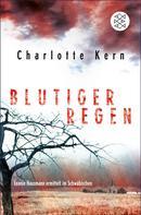 Charlotte Kern: Blutiger Regen ★★★