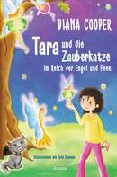 Diana Cooper: Tara und die Zauberkatze im Reich der Engel und Feen ★★★★★
