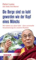 Dalai Lama: Die Berge sind so kahl geworden wie der Kopf eines Mönchs ★★★