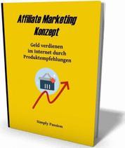 Affiliate Marketing Konzept - Geld verdienen im Internet durch Produktempfehlungen