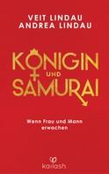 Veit Lindau: Königin und Samurai