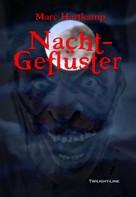 Marc Hartkamp: Nachtgeflüster ★★★
