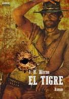 J. H. Wayne: EL TIGRE