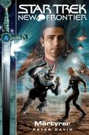 Peter David: Star Trek - New Frontier 03: Märtyrer ★★★★