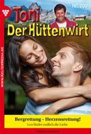 Friederike von Buchner: Toni der Hüttenwirt 200 – Heimatroman
