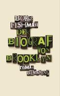 Boris Fishman: Der Biograf von Brooklyn ★★★★