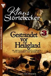 Klaus Störtebeker 3 – Abenteuerroman - Gestrandet vor Heiligland
