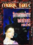 W. A. Hary: TEUFELSJÄGER 027: Satansbräute weinen nicht