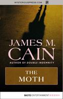 James M. Cain: The Moth