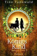 Tina Tannwald: Königskind ★★★★★