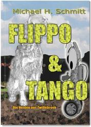 Flippo & Tango - Die Helden aus Zwillebroek