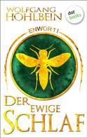 Wolfgang Hohlbein: Enwor - Band 11: Der ewige Schlaf ★★★★