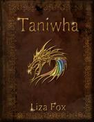 Liza Fox: Taniwha