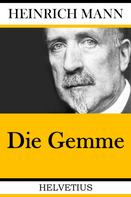 Heinrich Mann: Die Gemme