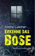 Conny Lüscher: Erkenne das Böse
