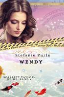 Stefanie Purle: Scarlett Taylor - Wendy ★★★★★