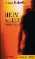 Franz Kabelka: Heimkehr ★★★★