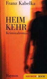 Heimkehr - Kriminalroman