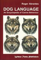 Roger Abrantes: DOG LANGUAGE
